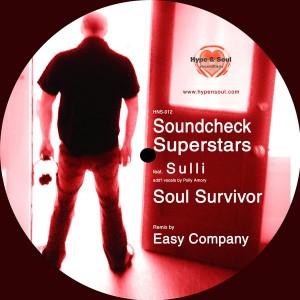 Soundcheck Superstars feat. SULLI - Soul Survivor [Hype & Soul Recordings]