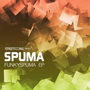 Spuma - Funkyspuma EP [Street King]