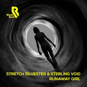 Stretch Silvester, Sterling Void - Runaway Girl [Black Rock Records]