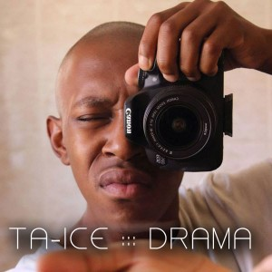 Ta-Ice - Drama [Afro Rebel Music]