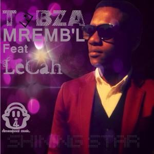 Tebza M'rembl feat. LeCah - Shining Star [4Dimentionalmusic]