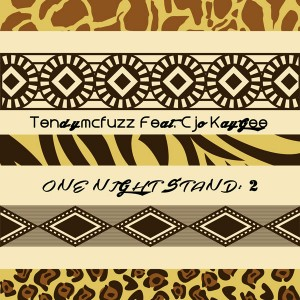 Tendymcfuzz feat. Cjo KayGee - One Night Stand Part 2 [Open Bar Music]