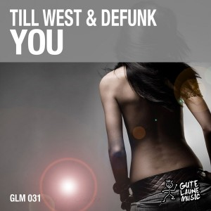Till West & Defunk - You [Gute Laune Music]