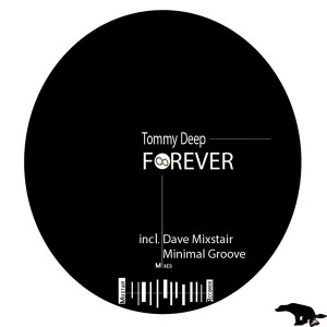 Tommy Deep - Forever [D.U.M.P]