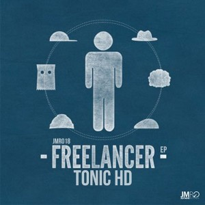 Tonic HD - Freelancer EP [Just Move Records]
