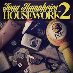 Tony Humphries - Housework 2 [Tony Records]