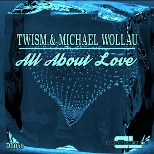 Twism & Michael Wollau - All About Love [Disco Legends]