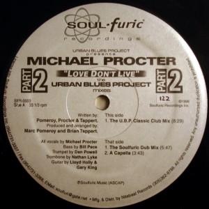 UBP pres. Michael Procter - Love Don't Live - Part 2  (UBP Mixes) [Soulfuric]
