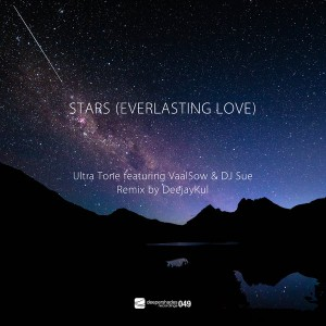 Ultra Tone feat. VaalSow & DJ Sue - Stars (Everlasting Love) [DeejayKul Meets Soultechnic Remix] [Deeper Shades Recordings]