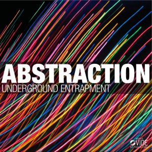 Underground  Entrapment - Abstraction [Vibe Boutique Records]
