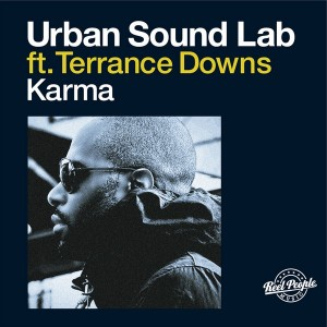 Urban Sound Lab feat. Terrance Downs - Karma [Reel People Music]