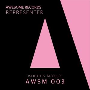 Various Artists - Awsm 003 - Representer [Awesome Records]