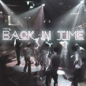 Various Artists - Back In Time [King Street Classics]
