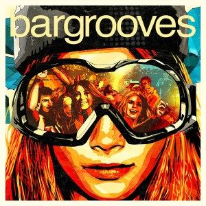 Various Artists - Bargrooves Apres Ski 4.0 [Bargrooves]