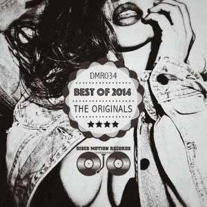 Various Artists - Best Of 2014 The Originals [Disco Motion Records]