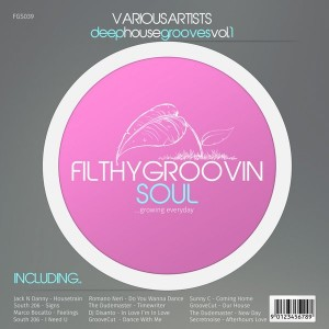 Various Artists - Deep House Grooves, Vol.1 [Filthy Groovin Soul]