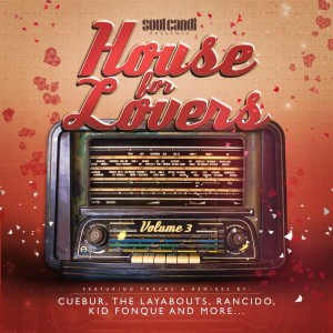 Various Artists - House for Lovers, Vol. 3 [Soul Candi Records]