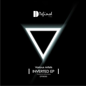 Various Artists - Inverted EP [Defined Music]