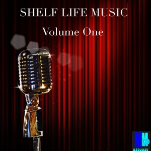 Various Artists - Shelf Life Music Vol. 1 [MMP Records]