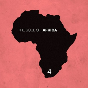 Various Artists - The Soul of Africa, Vol. 4 [HiFi Stories]