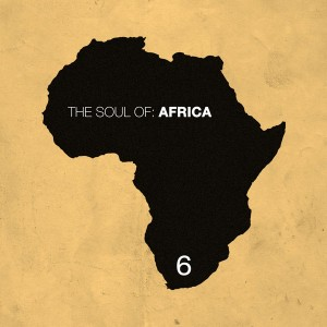 Various Artists - The Soul of Africa, Vol. 6 [HiFi Stories]