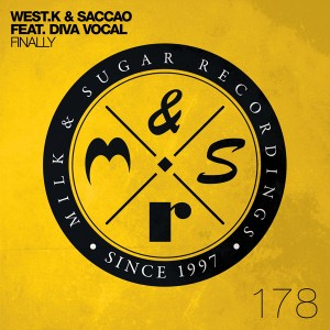 West.K & Saccao feat. Diva Vocal - Finally (incl. Vanilla Ace Remix) [Milk and Sugar]