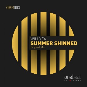 Willyfa - Summer Shinned [One Beat Recordings]