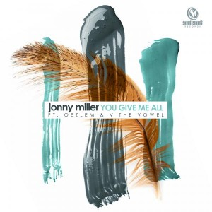 onny Miller feat. Oezlem & V the Vowel - You Give Me All [Soul Candi Records]