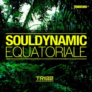 Souldynamic - Equatoriale [Tribe Records]