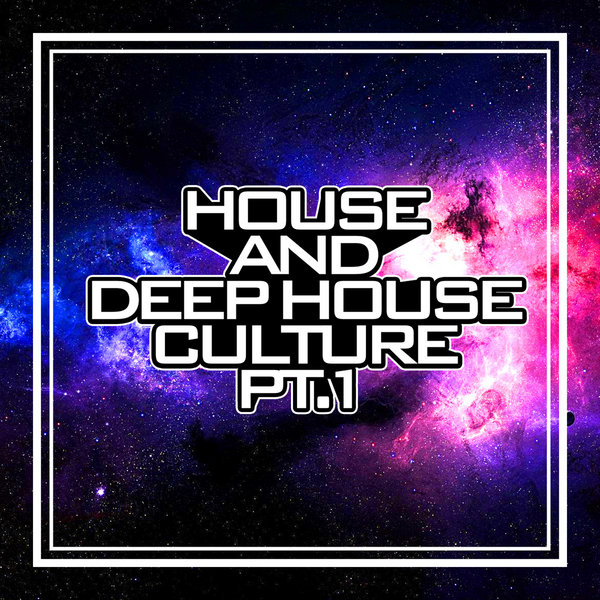 Various artists house and deep house culture pt 1 for Deep house bands