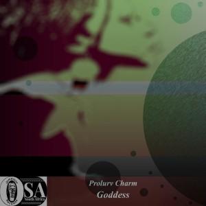 Prolurv Charm - Goddess [Jambalay SA Records]