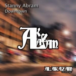 Stanny Abram - Downtown [Alakazam Recordings]