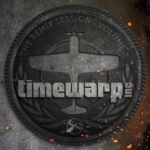 Timewarp inc - The Remix Sessions, Vol. 2 [Timewarp Music]