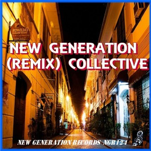 Various Artists - NEW GENERATION (REMIX) COLLECTIVE [New Generation Records]