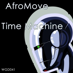 AfroMove - Time Machine EP [We Go Deep]