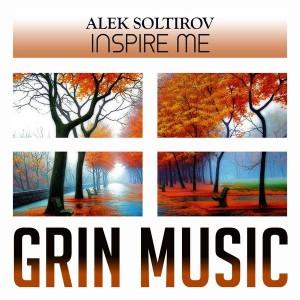 Alek Soltirov - Inspire Me [Grin Music]