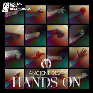 Ancient Deep - Hands On [Digital Vinyl Recordings]