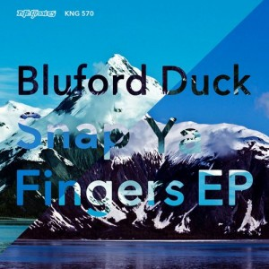 Bluford Duck - Snap Ya Fingers EP [Nite Grooves]