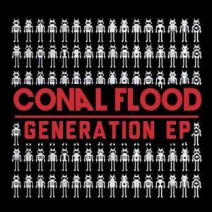 Conal Flood - Conal Flood Generation EP [MondoTunes]