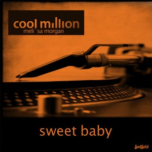 Cool Million - Sweet Baby [Sedsoul]