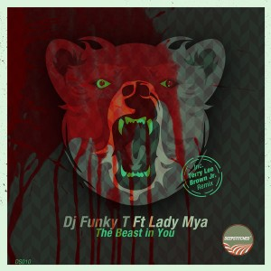 DJ Funky T feat. Lady Mya - The Beast In You [DeepStitched]