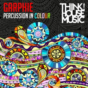 DJ Garphie - Percussion In Colour [Think House Music]