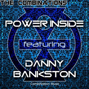 Danny Bankston - Power Inside (The CombiNations Afro-Soul Club Mix) [CombiNation Music]