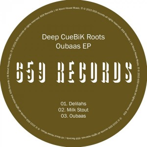 Deep CueBiK Roots - Oubaas EP [659 Records]