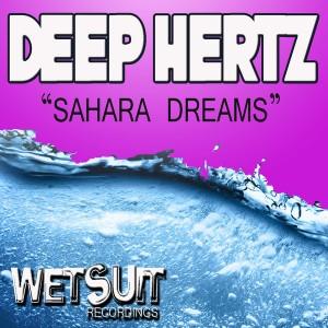 Deep Hertz - Sahara Dreams [Wetsuit Recordings]