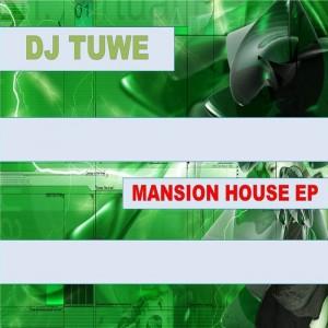 Dj Tuwe - Mansion House EP [Zimbalam]