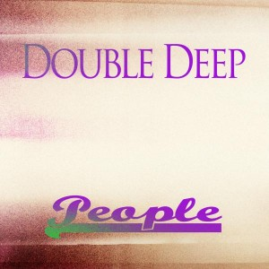 Double Deep - People [Bikini Sounds Rec.]