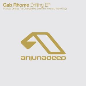 Gab Rhome - Drifting EP [Anjunadeep]