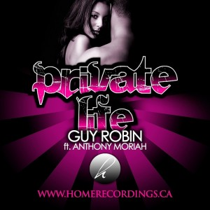 Guy Robin feat. Anthony Moriah - Private Life (Incl. Terry Hunter Mixes) [Home]