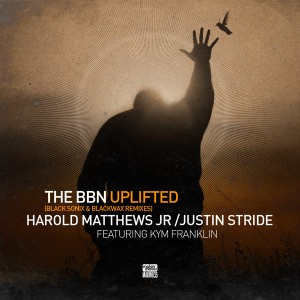 Harold Matthews Jr & Justin Stride feat. Kym Franklin - The BBN Uplifted [Makin Moves]